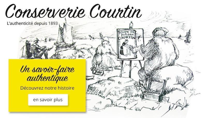 Conserverie Courtin - savoir-faire authentique depuis 1893