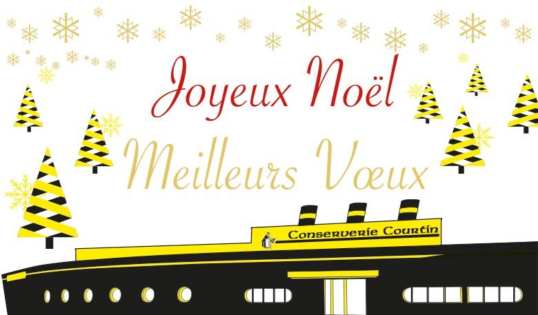 La Conserverie Courtin vous souhaite un Joyeux Noël et ses Meilleurs Vœux