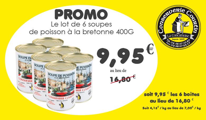 9,95 le lot de 6 soupes de poissons à la bretonne 400g la Concarnoise - Offre exceptionnelle dans la limite des stocks disponibles